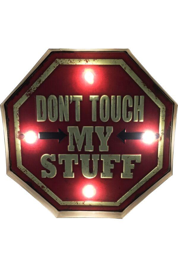 Retro Metall Skylt Dont Touch My Stuff LED Light