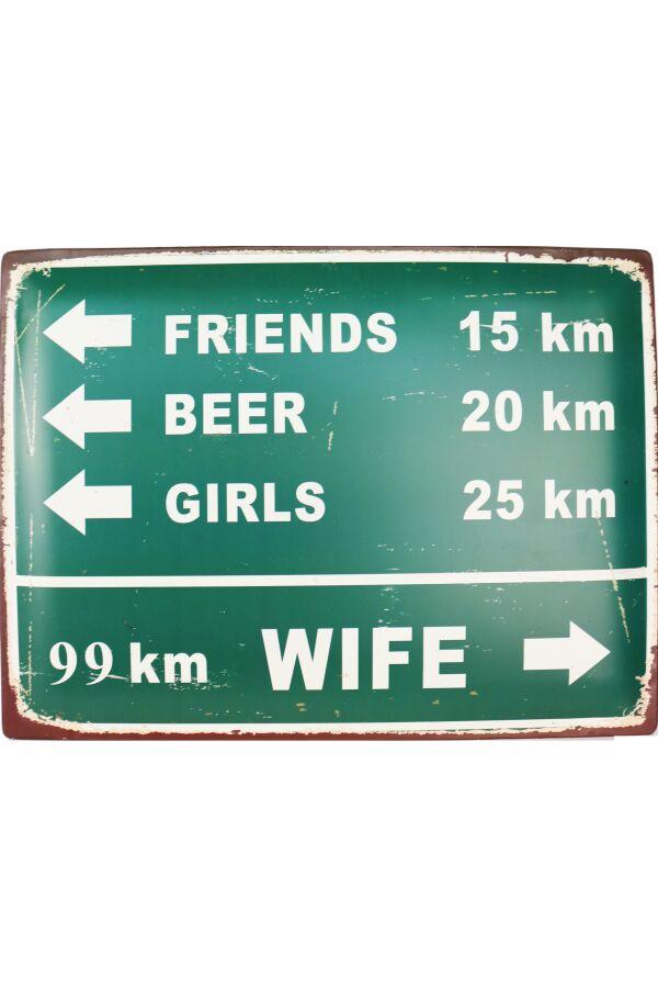 Retro Metallskylt Traffic Sign Wife 99 km