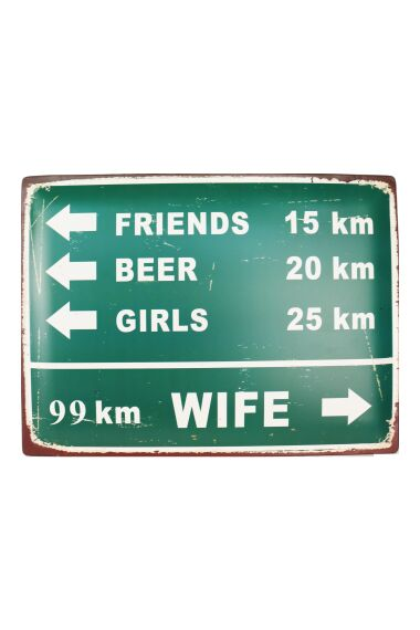 Retro Metallskylt Traffic Sign Wife 99 km
